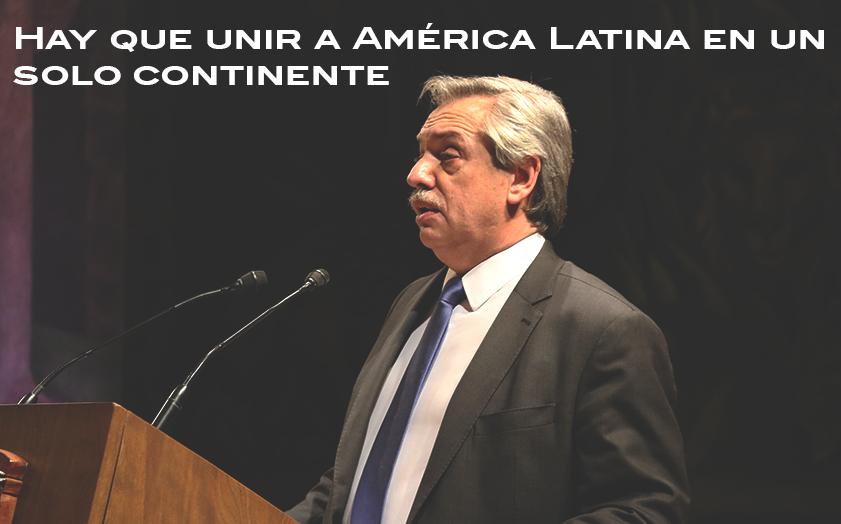 Hay-que-unir-américa-Latina-en-un-solo-continenete